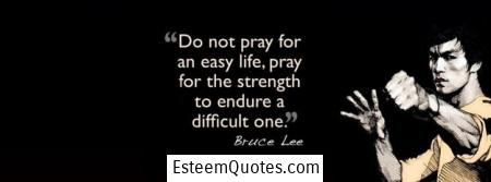 Life Is Not Easy Quotes Adorable 20 Inspiring Bruce Lee Life Quotes For Success  Esteem Quotes