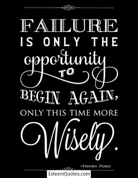 Ford Quote Inspiration Henry Ford Quote On Failure And Opportunity  Esteem Quotes