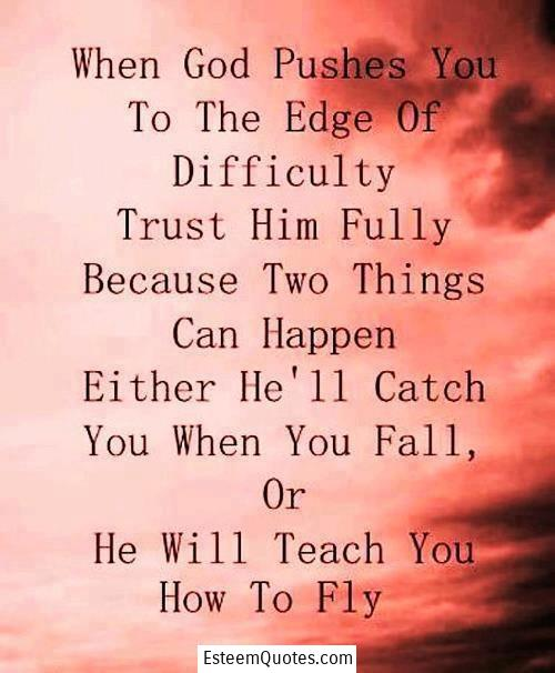 Faith In God Quotes Mesmerizing Faith Quotes Fully Trust In God Esteem Quotes