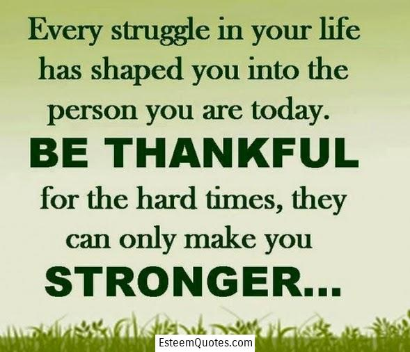 encouraging-quotes-hard-times-makes-you-stronger