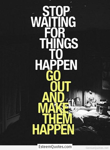 encouraging-quotes-make-it-happen