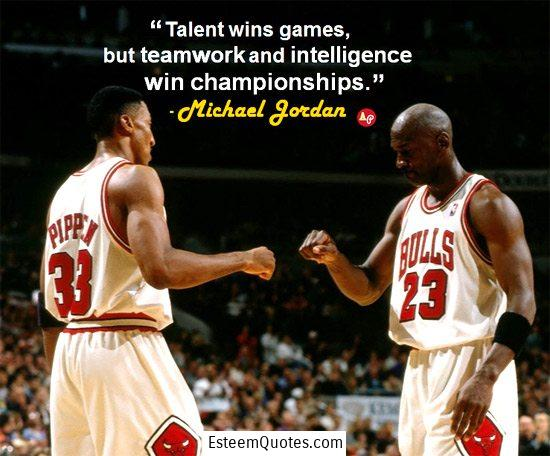 michael jordan talent, teamwork, intelligence, win championships quote
