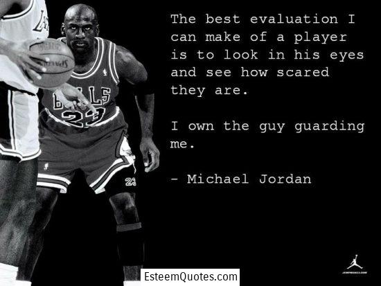 michael jordan i own the guy guarding me quote