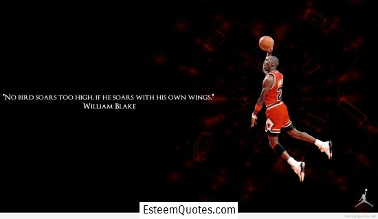 michael jordan soar with own wings quote