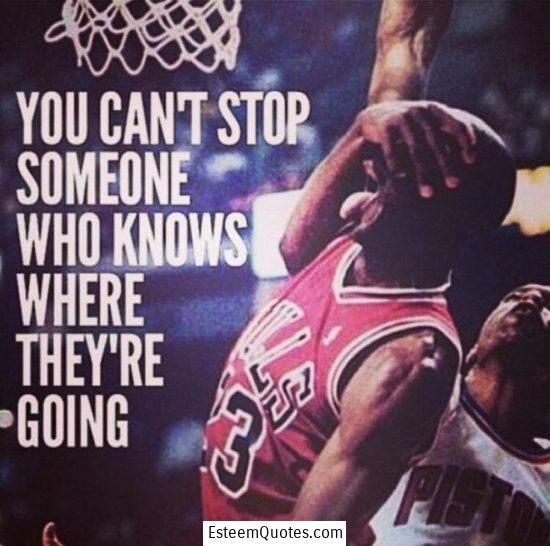 michael jordan can't stop someone who knows where they're going quote